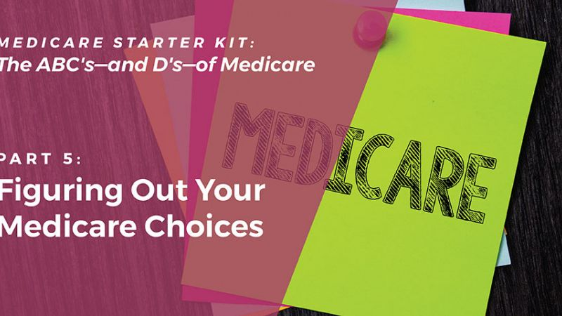 Figuring Out Your Medicare Choices
